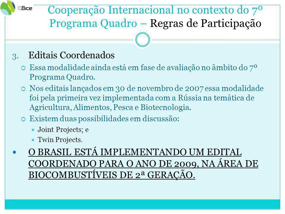 Cooperação Internacional no contexto do 7º Programa Quadro – Regras de Participação 3.