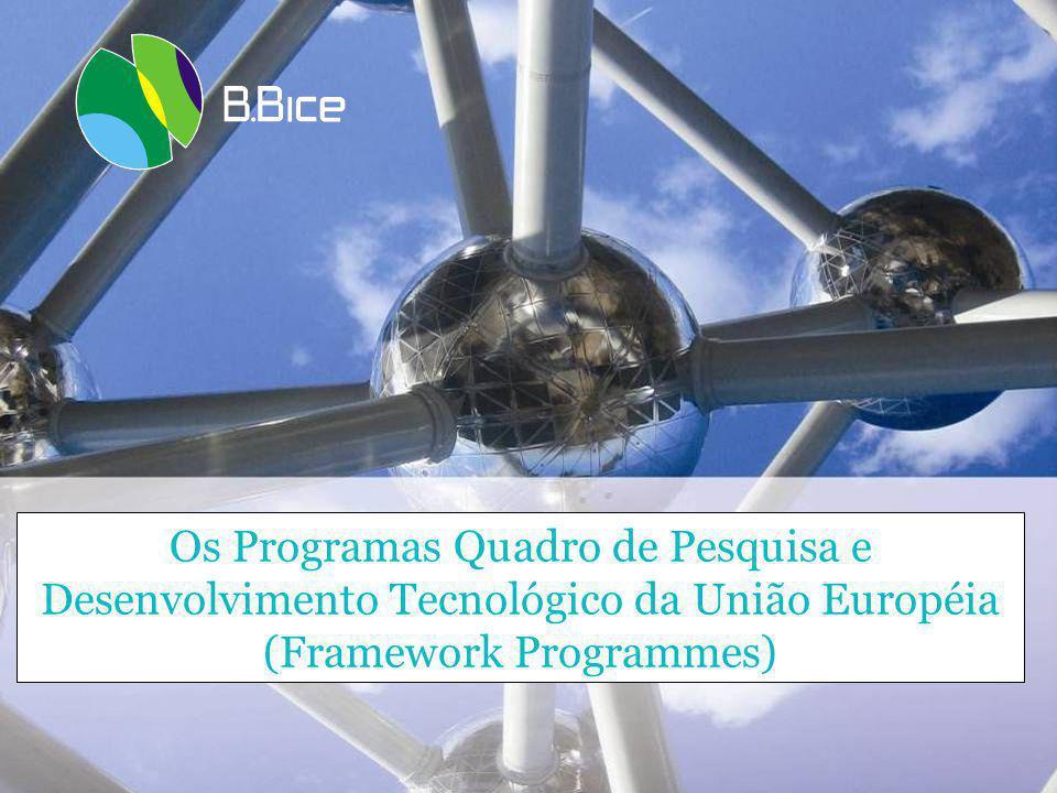 Os Programas Quadro de P&D Constituem o principal instrumento para financiamento da P&D na União Européia.