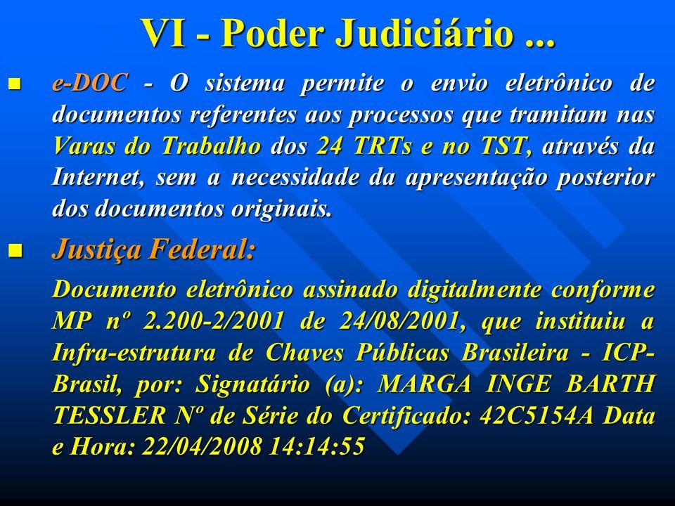 VI - Poder Judiciário... e-DOC - O sistema permite o envio eletrônico de documentos referentes aos processos que tramitam nas Varas do Trabalho dos 24