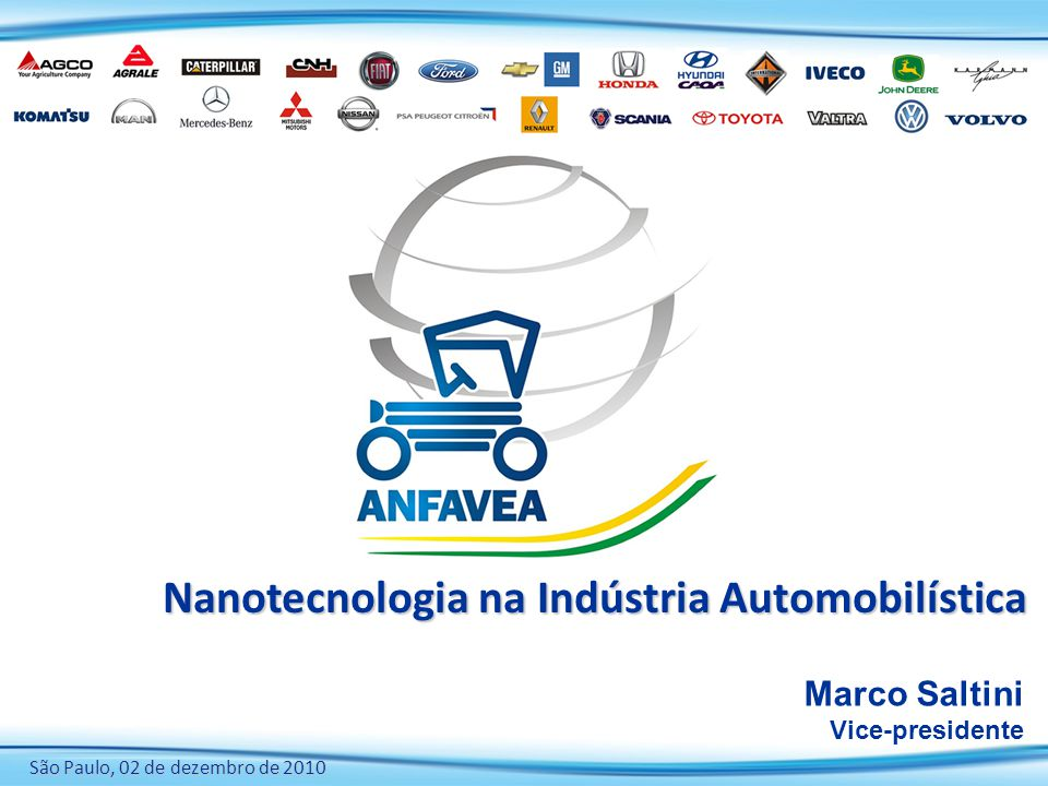 Nanotecnologia na indústria automobilística Algumas observações finais A nanotecnologia poderá levar a indústria a um novo limiar, com produtos que ainda mal percebemos, com mais segurança, mais conforto, mais resistência e custos menores.