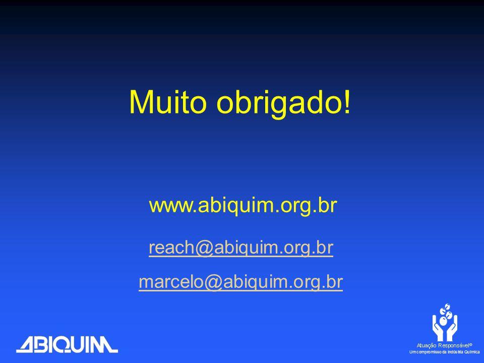 www.abiquim.org.br reach@abiquim.org.br marcelo@abiquim.org.br Muito obrigado!