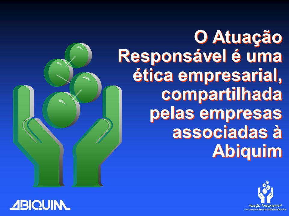 O Atuação Responsável é uma ética empresarial, compartilhada pelas empresas associadas à Abiquim