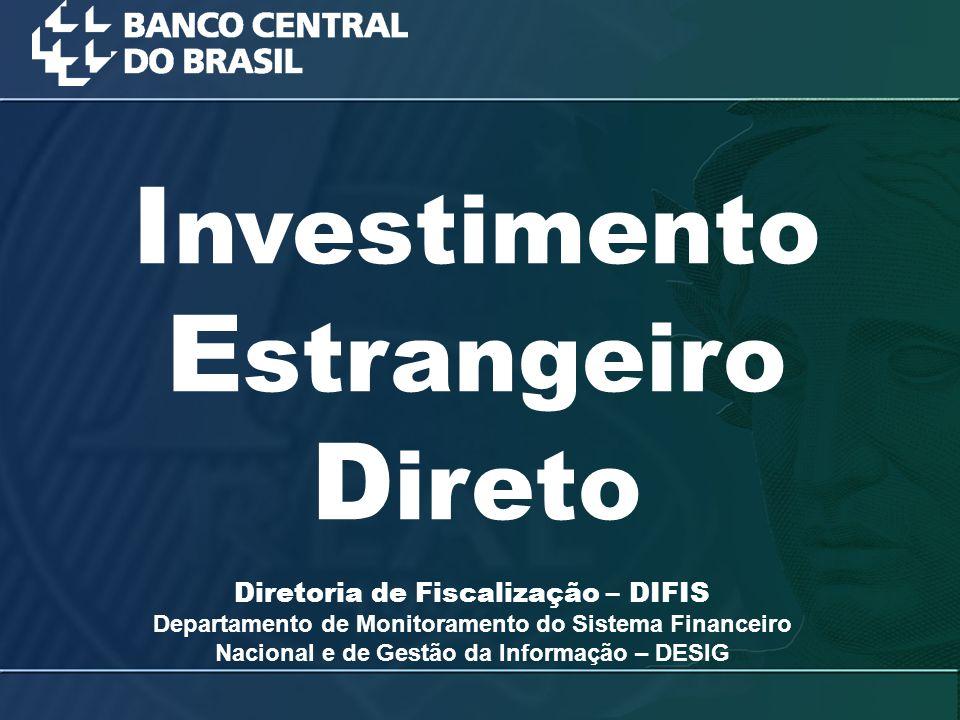 Fonte: http://www.bcb.gov.br/?SERIEBALPAG > Anual (linha 151 da planilha)http://www.bcb.gov.br/?SERIEBALPAG Fluxo Líquido de Investimento Estrangeiro Direto no País: 1947 - 2009