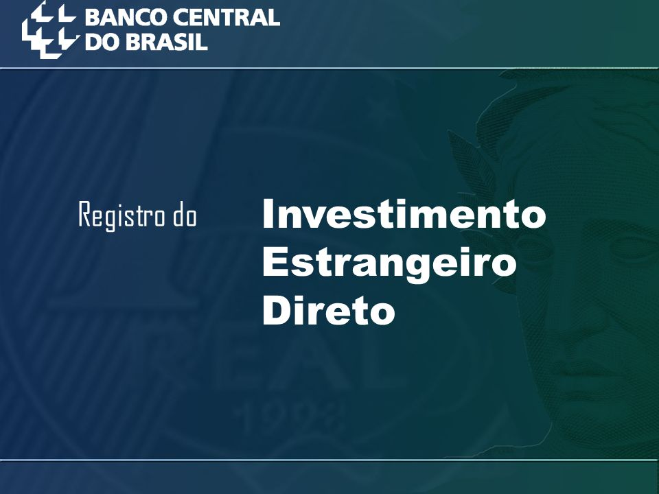 Investimento Estrangeiro Direto Registro do