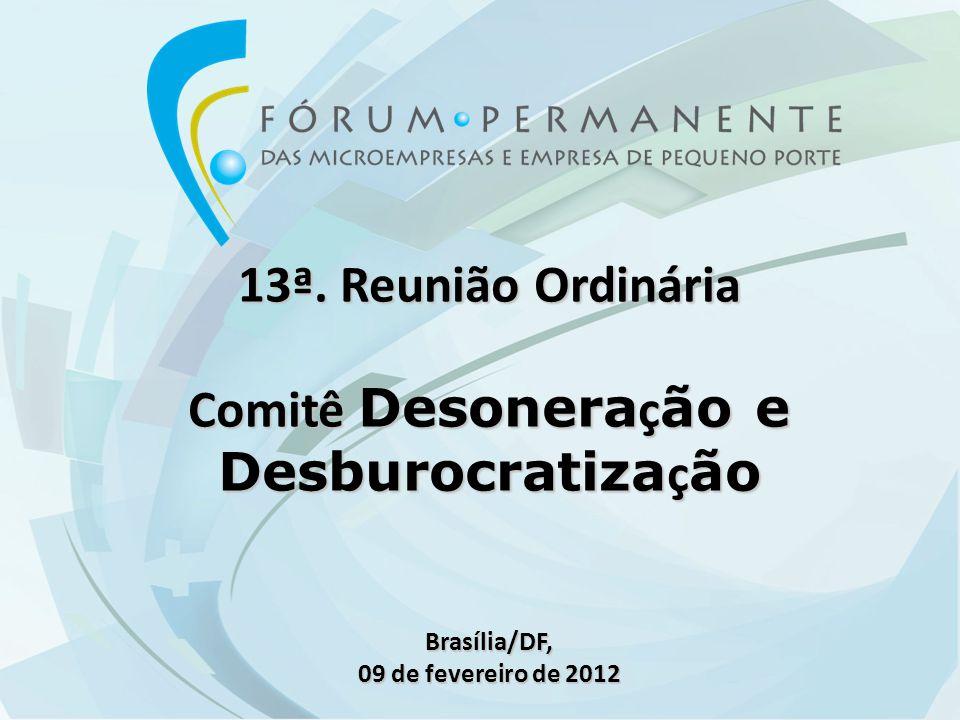 10h00 Abertura e Informes Gerais 10h05 - Aprovação da Memória da 12ª Reunião Ordinária.