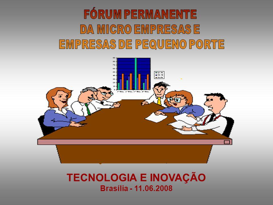 TECNOLOGIA E INOVAÇÃO Brasília - 11.06.2008