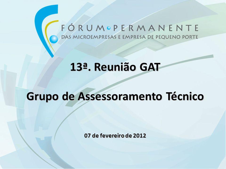 13ª. Reunião GAT Grupo de Assessoramento Técnico 07 de fevereiro de 2012