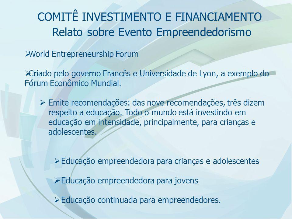 Relato sobre Evento Empreendedorismo  World Entrepreneurship Forum  Criado pelo governo Francês e Universidade de Lyon, a exemplo do Fórum Econômico