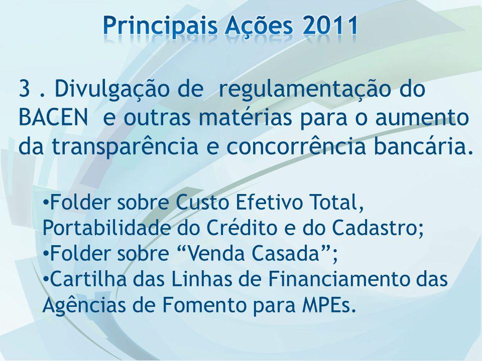 3. Divulgação de regulamentação do BACEN e outras matérias para o aumento da transparência e concorrência bancária. Folder sobre Custo Efetivo Total,