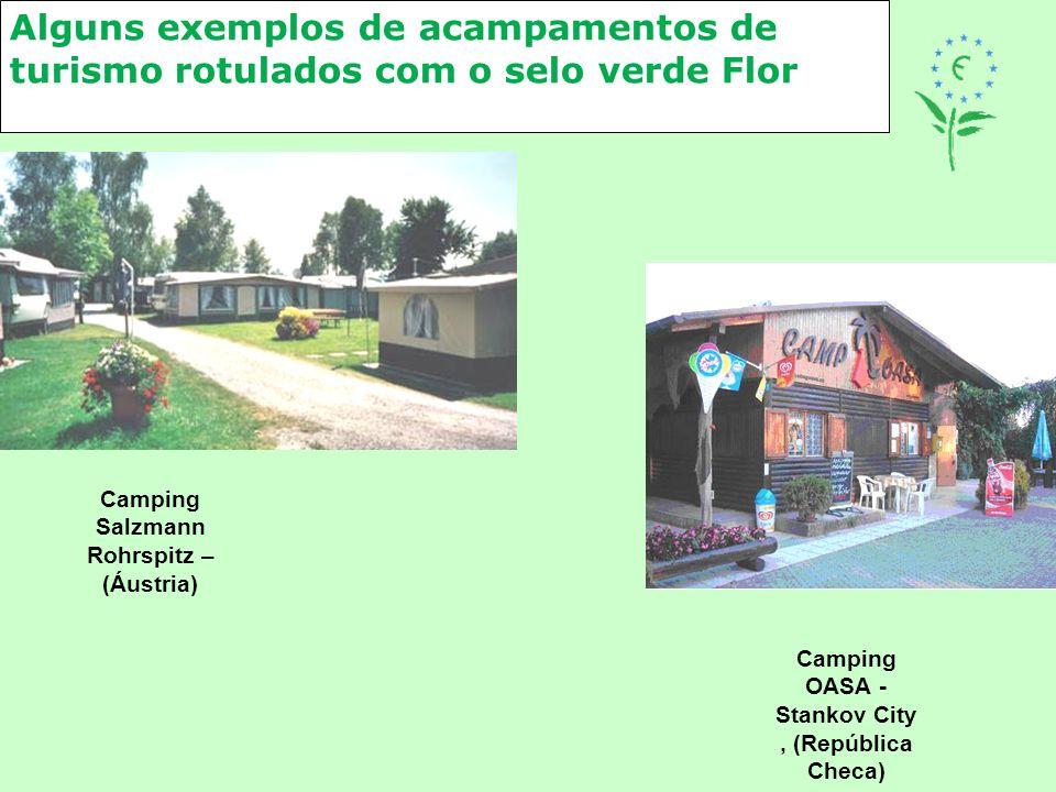 Alguns exemplos de acampamentos de turismo rotulados com o selo verde Flor Camping Salzmann Rohrspitz – (Áustria) Camping OASA - Stankov City, (Repúbl