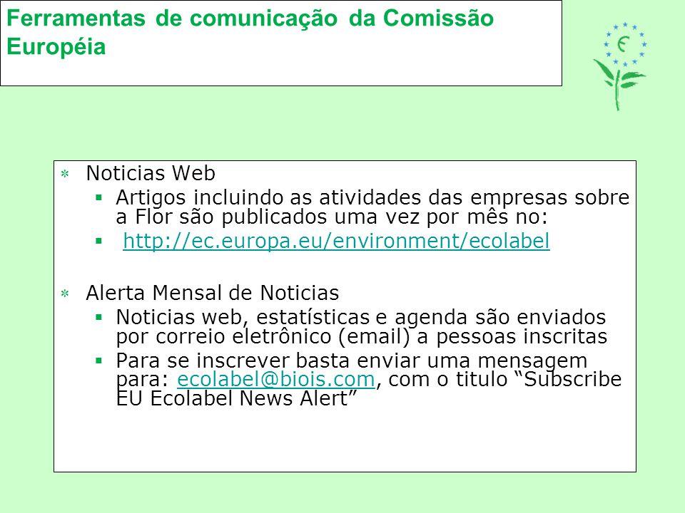Ferramentas de comunicação da Comissão Européia Noticias Web  Artigos incluindo as atividades das empresas sobre a Flor são publicados uma vez por m