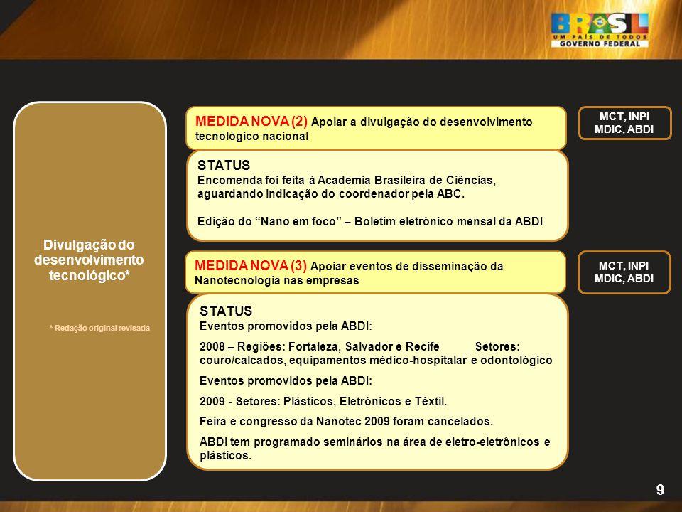 """9 STATUS Encomenda foi feita à Academia Brasileira de Ciências, aguardando indicação do coordenador pela ABC. Edição do """"Nano em foco"""" – Boletim eletr"""