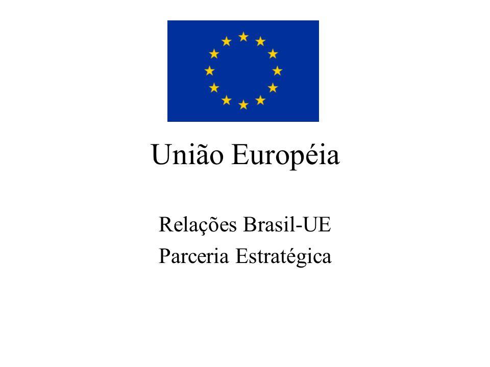 União Européia Relações Brasil-UE Parceria Estratégica