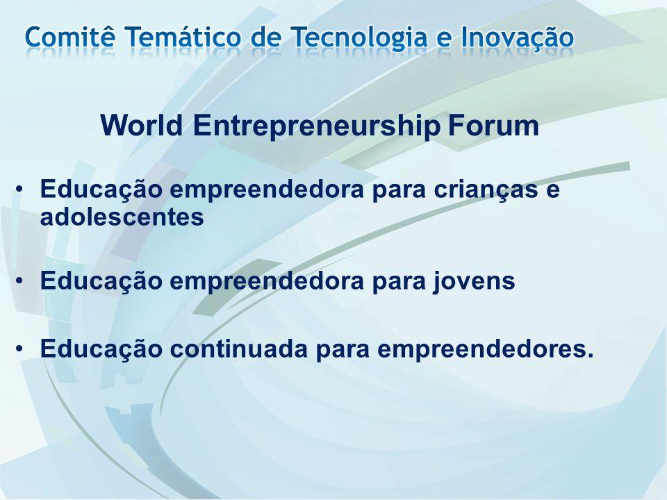 Educação empreendedora para crianças e adolescentes Educação empreendedora para jovens Educação continuada para empreendedores. World Entrepreneurship
