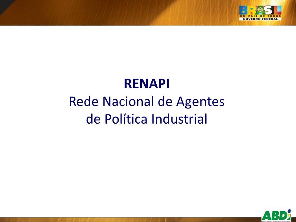 RENAPI Rede Nacional de Agentes de Política Industrial