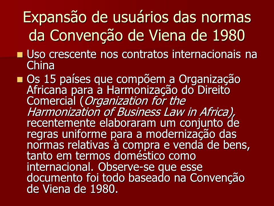 Expansão de usuários das normas da Convenção de Viena de 1980 Uso crescente nos contratos internacionais na China Uso crescente nos contratos internac