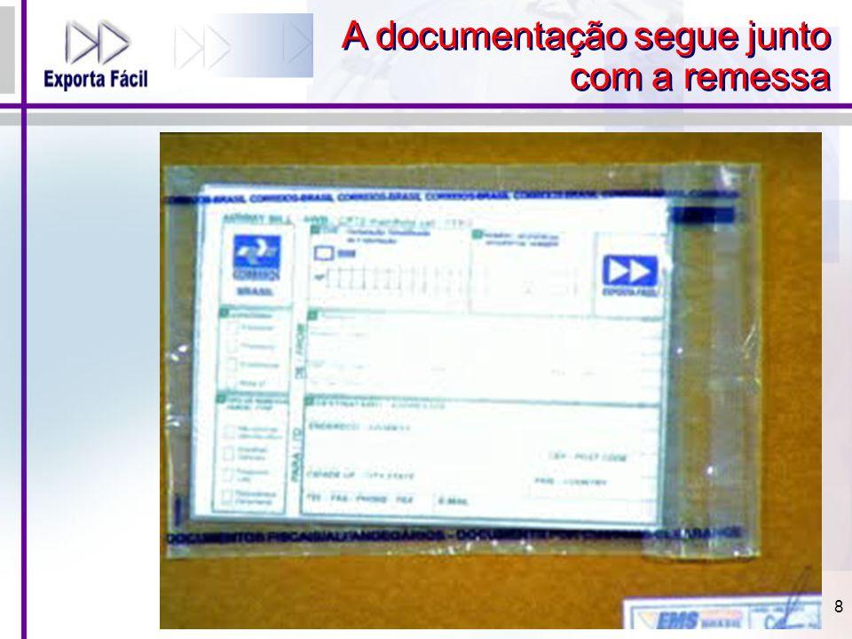 A documentação segue junto com a remessa 8