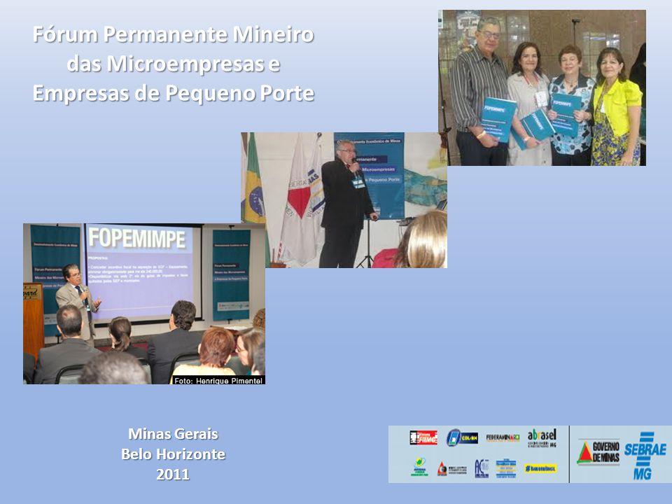 Fórum Permanente Mineiro das Microempresas e Empresas de Pequeno Porte Minas Gerais Belo Horizonte 2011