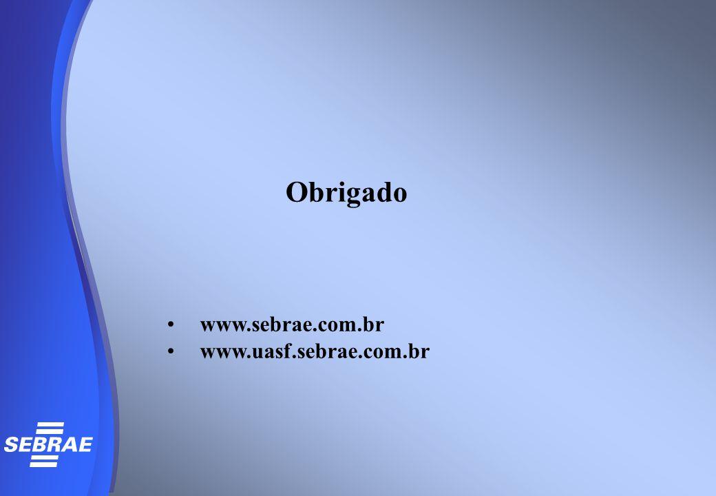 Obrigado www.sebrae.com.br www.uasf.sebrae.com.br
