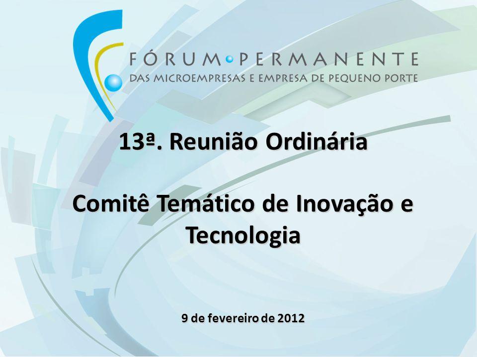 Abertura e aprovação da Memória da 12° Reunião Ordinária (Reinaldo Danna MCTI / Renato Rossi CACB).
