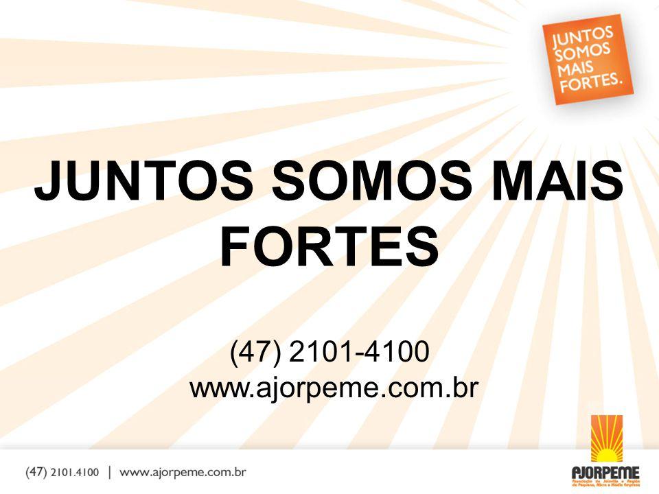(47) 2101-4100 www.ajorpeme.com.br JUNTOS SOMOS MAIS FORTES