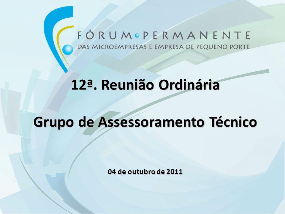 12ª. Reunião Ordinária Grupo de Assessoramento Técnico 04 de outubro de 2011