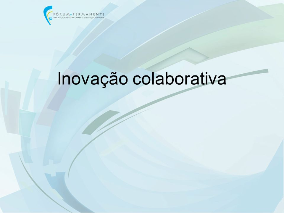 Inovação colaborativa