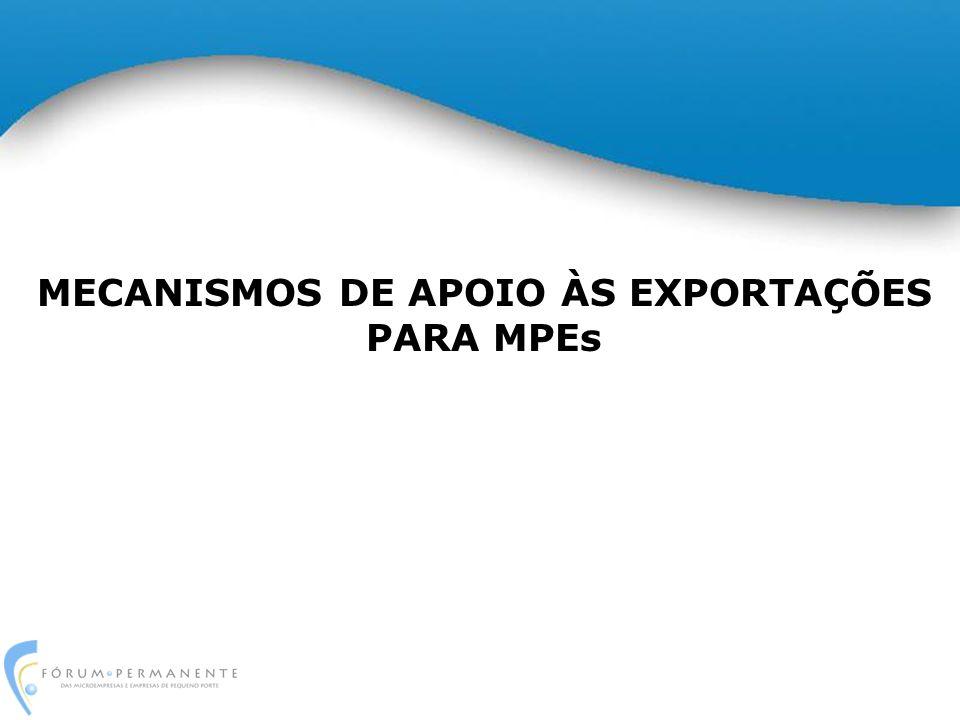 MECANISMOS DE APOIO ÀS EXPORTAÇÕES PARA MPEs