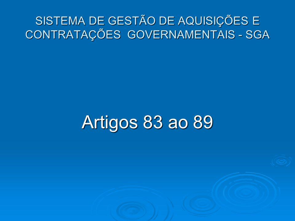 Conceito: O Sistema de Gestão de Aquisições e Contratações Governamentais é um sistema administrativo de governo, instituído no âmbito da administração direta, autárquica e fundacional do Poder Executivo de Goiás.
