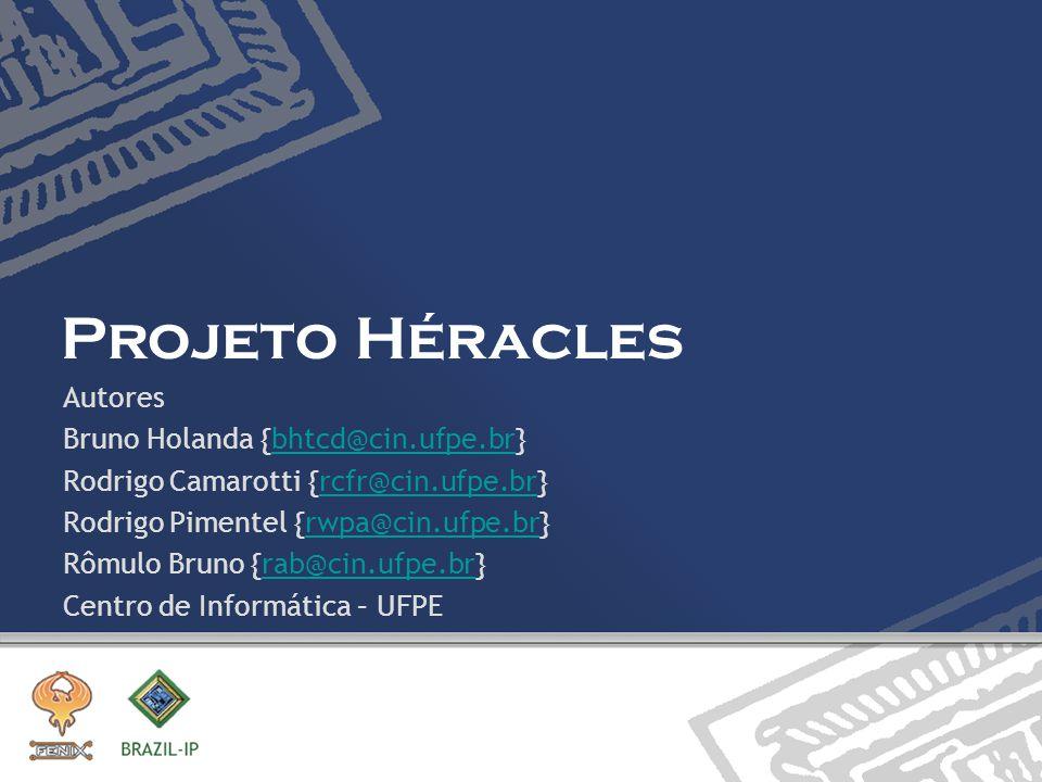 Autores Bruno Holanda {bhtcd@cin.ufpe.br}bhtcd@cin.ufpe.br Rodrigo Camarotti {rcfr@cin.ufpe.br}rcfr@cin.ufpe.br Rodrigo Pimentel {rwpa@cin.ufpe.br}rwp