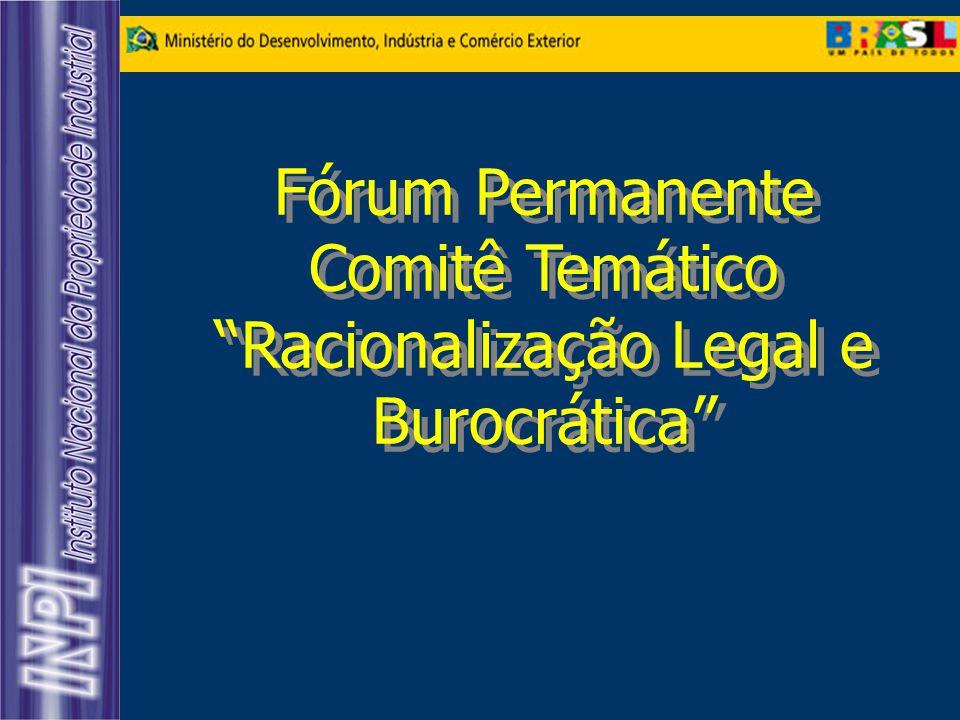 Fórum Permanente Comitê Temático Racionalização Legal e Burocrática