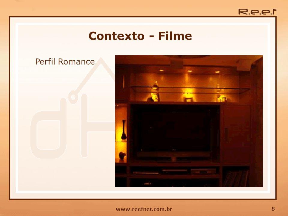 8 www.reefnet.com.br Contexto - Filme Perfil Romance