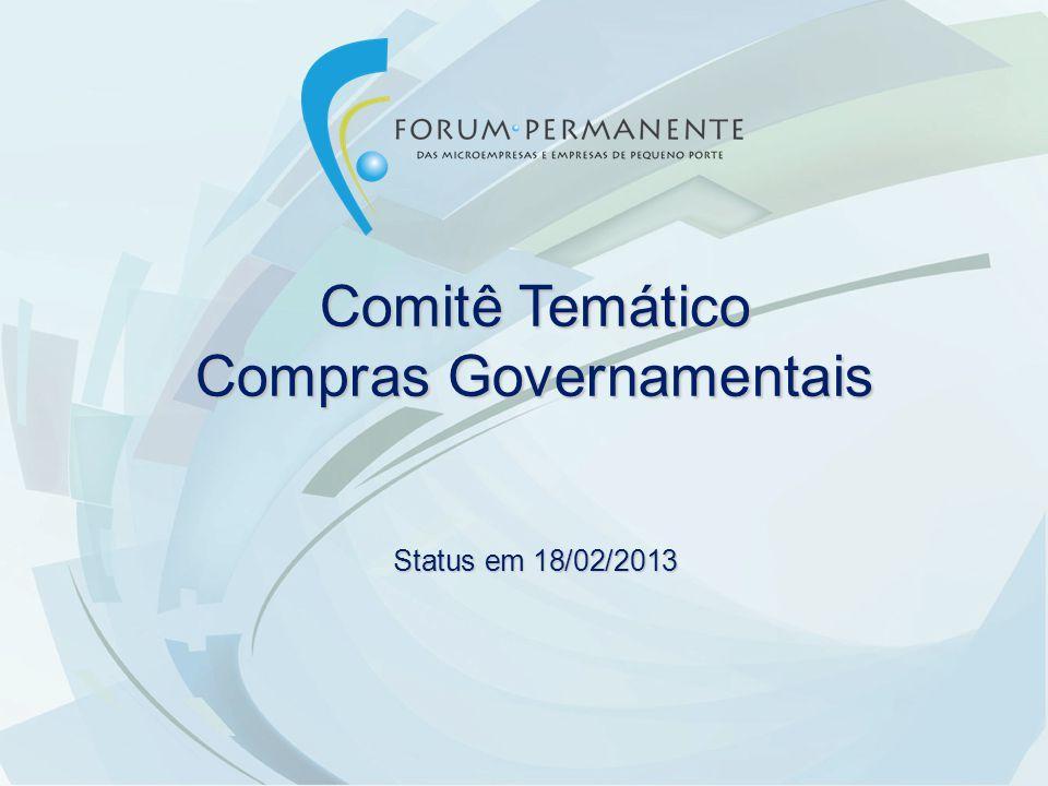Comitê Temático Compras Governamentais Status em 18/02/2013