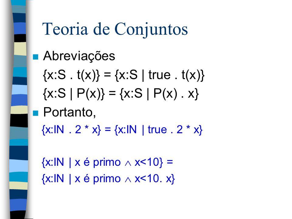 Teoria de Conjuntos n Conjuntos são coleções de elementos onde a ordem e a repetição de elementos são irrelevantes n Existem dois tipos de representaç