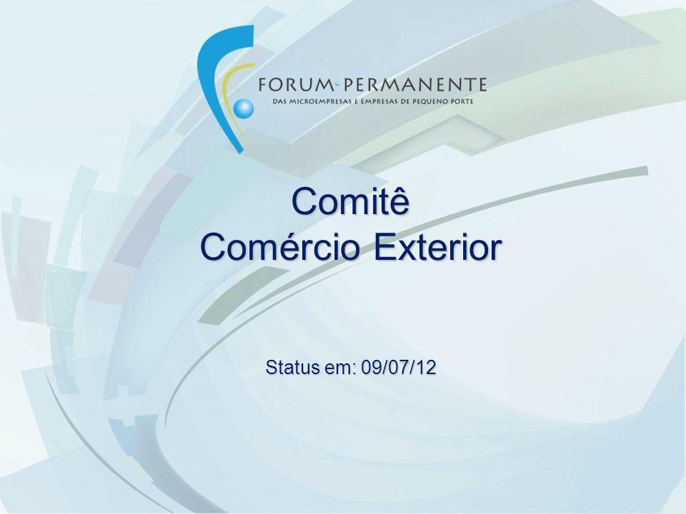 Comitê Comércio Exterior Status em: 09/07/12