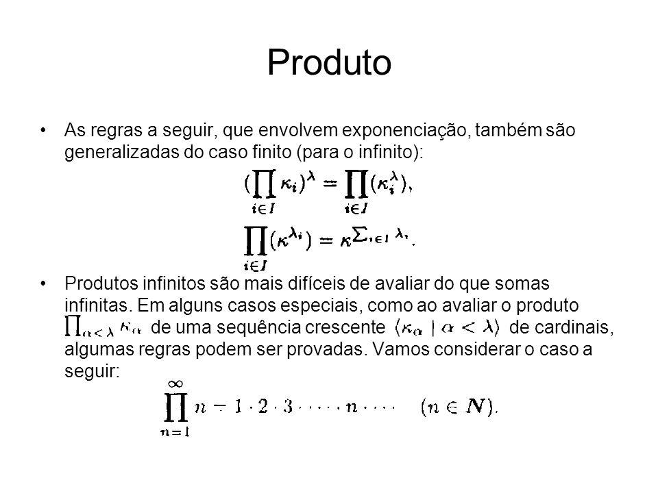 As regras a seguir, que envolvem exponenciação, também são generalizadas do caso finito (para o infinito): Produtos infinitos são mais difíceis de avaliar do que somas infinitas.