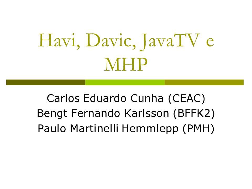 Conjunto de Widgets Gráficos do Havi  org.havi.ui inclui: Botões, check-boxes e radio buttons Campos de entrade de texto Texto estático Ícones Caixas de Diálogo Animações  Possui também conceitos de alto nível HContainer, HComponent e outros  Substitui funcionalidade de Java quando necessário.