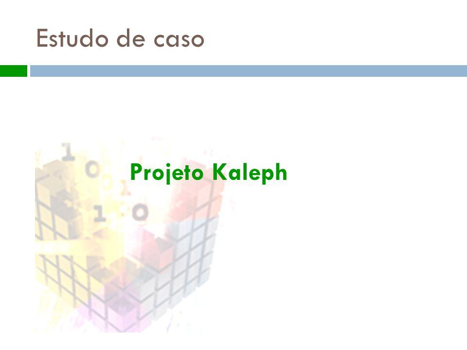 Estudo de caso Projeto Kaleph