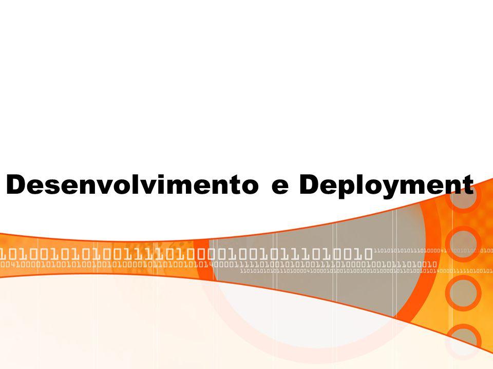 Desenvolvimento e Deployment