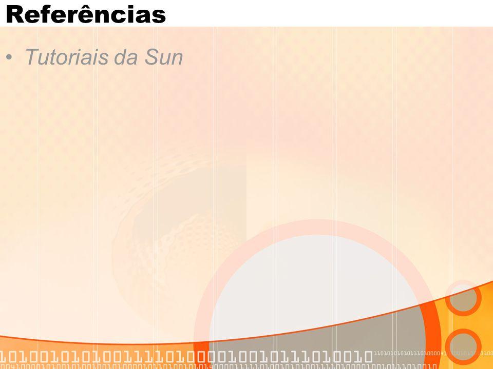 Referências Tutoriais da Sun