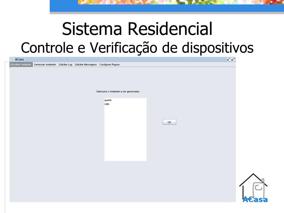 Sistema Residencial Controle e Verificação de dispositivos