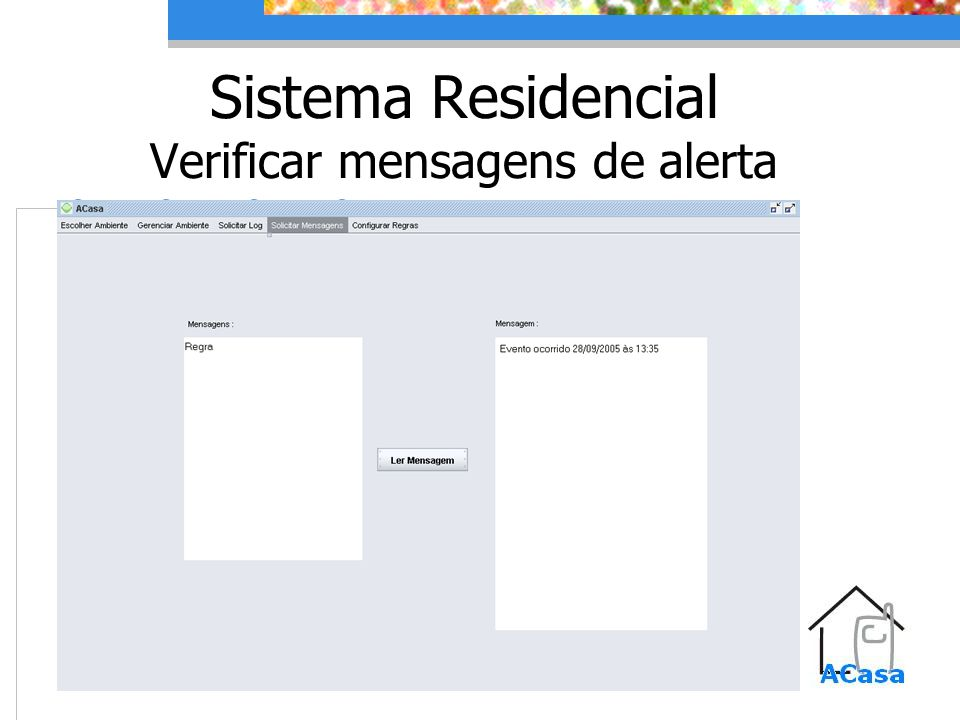 Sistema Residencial Verificar mensagens de alerta