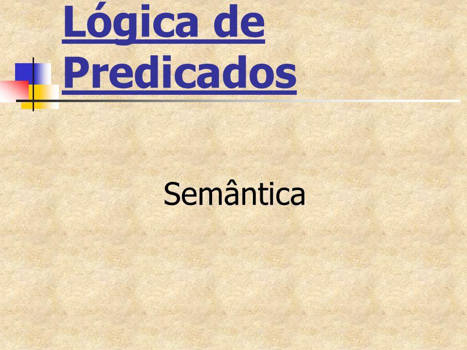 Lógica de Predicados Semântica