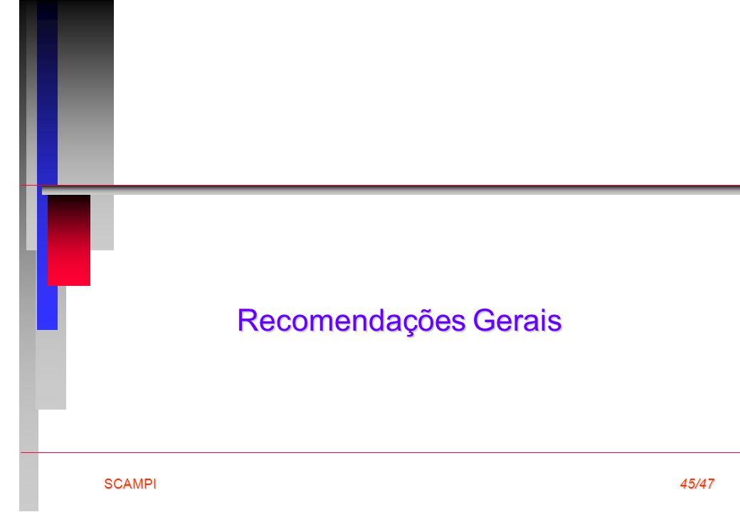 SCAMPI45/47 Recomendações Gerais