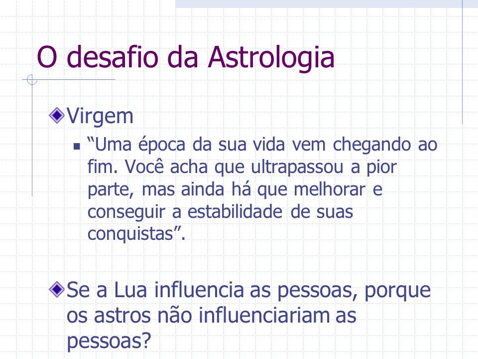 O desafio da Astrologia Virgem Uma época da sua vida vem chegando ao fim.