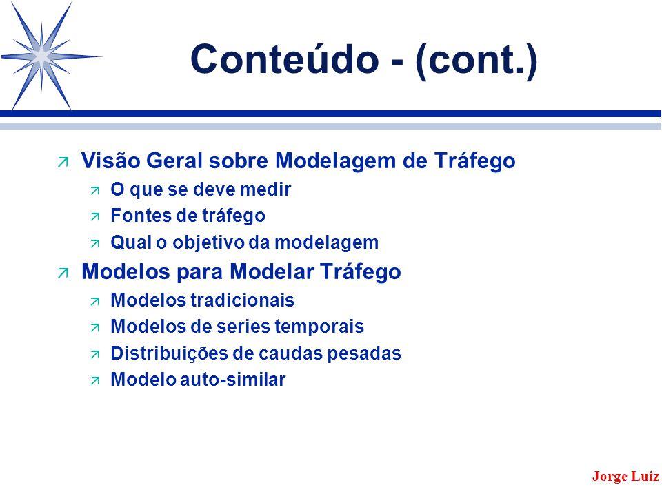 2 a Parte Redes de Alta Velocidade e Aplicações Jorge Luiz