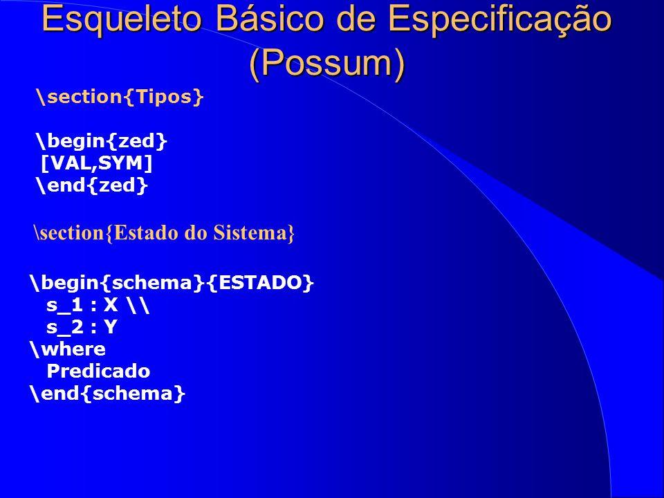 Especificação modo Possum l Possível inclusão de cabeçalhos, e.g.