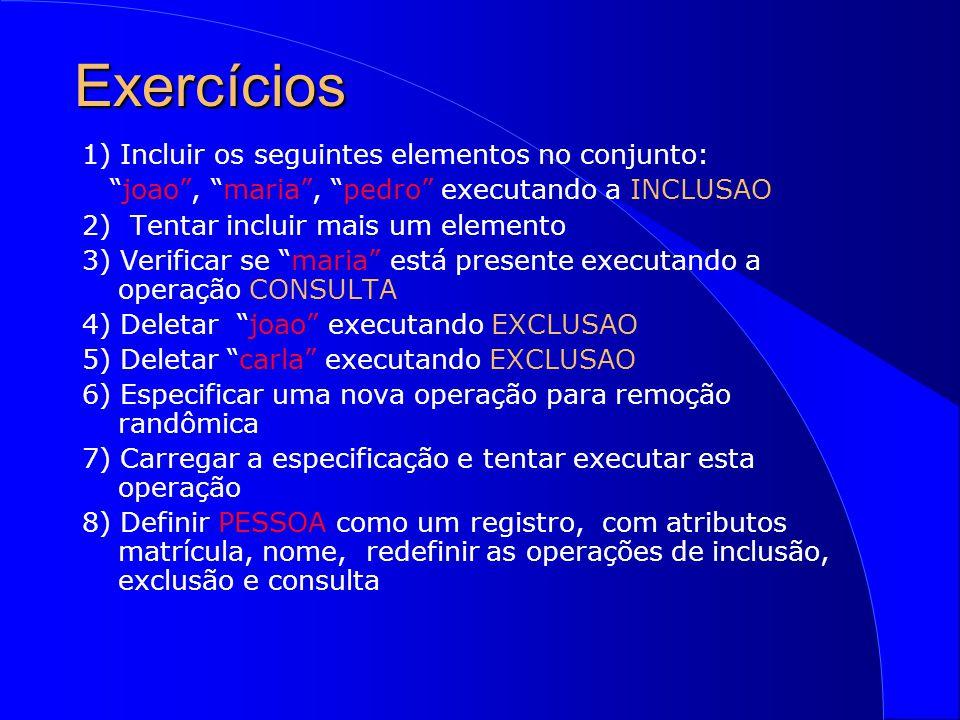 Executando Especificações l Os comandos correspondentes são exibidos na linha de comando do interpretador l O comando Ctrl Enter envia a consulta(declaração/ predicado/operação/expressão).