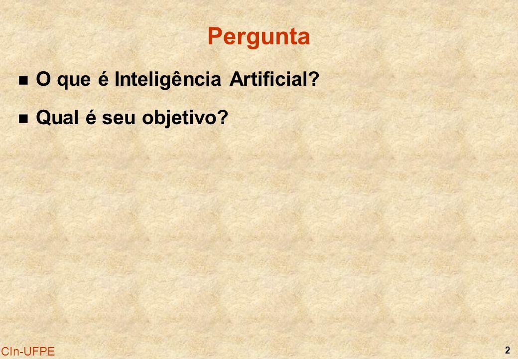 2 Pergunta O que é Inteligência Artificial? Qual é seu objetivo?
