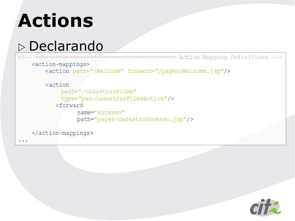 Actions  Declarando <action path=